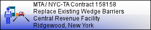 MTA / NYC-TA Central Revenue Facility - Contract 158158:  Delta Barrier Installation - RIDGEWOOD NY