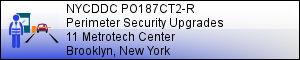 NYCDDC PO187CT2-R: 11 Metrotech Center Security Upgrades - BROOKLYN, NY