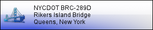 NYCDOT BRC289D: Deck and Miscellaneous Repairs for Riker's Island Bridge - QUEENS, NY