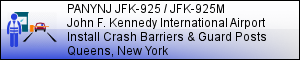 PANYNJ JFK-925 / JFK-925M: John F. Kennedy International Airport Guard Post Crash Barriers - JAMAICA, NY