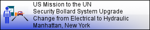 US Mission to the United Nations: Reconstruction of Security Bollard System - MANHATTAN, NY